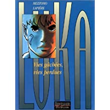 Luka, Tome 4 : Vies gâchées vies perdues