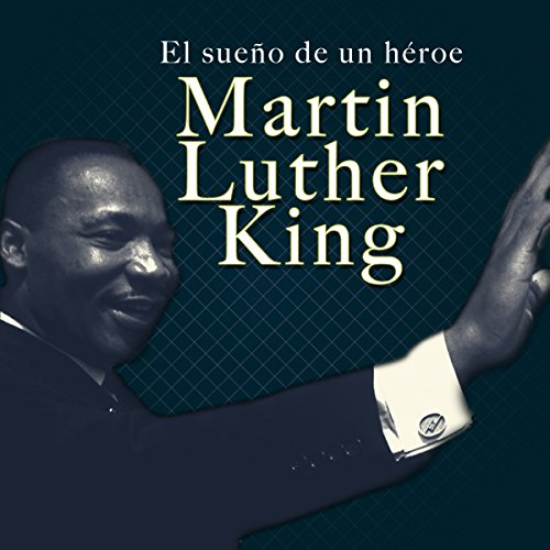 Martin Luther King [Spanish Edition]  Audiolibri