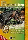 Die Reitabzeichen der Deutschen Reiterlichen Vereinigung - Gut vorbereitet für die Prüfung