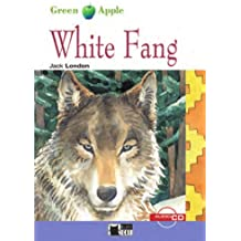 White Fang - Buch mit Audio-CD (Black Cat Green Apple – Step 2)