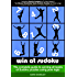 Win At Sudoku - The complete guide to solving all levels of Sudoku puzzles using pure logic (Christmas Gift: FREE Puzzle Book)