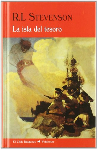 La Isla Del Tesoro (El Club Diógenes) por Robert Louis Stevenson