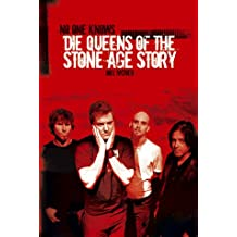 No One Knows - Die Story der Queens Of The Stone Age