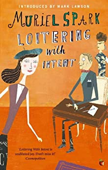 Loitering With Intent (Virago Modern Classics Book 346) by [Spark, Muriel]