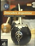 Descubre Argentina. Libro + DVD (Descubre (difusion))