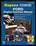 Haynes Ford Engine Overhaul Manual (Haynes Automotive Repair Manuals)