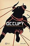 Occupy: Movimentos de protesto que tomaram as ruas (Coleção Tinta Vermelha) (Portuguese Edition)