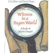 Witness in a Pagan World: Study of Mark's Gospel (Thinking about Religion)