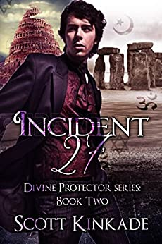 Incident 27 (Divine Protector) by [Kinkade, Scott]