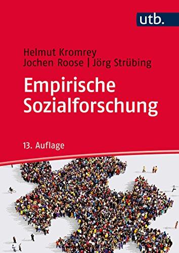 Empirische Sozialforschung: Modelle und Methoden der standardisierten Datenerhebung und Datenauswertung