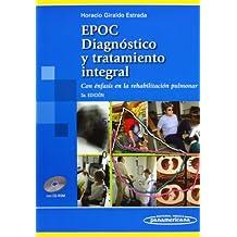EPOC. Diagnóstico y tratamiento integral: Con énfasis en la rehabilitación pulmonar