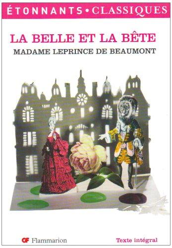 La Belle et la Bête et autres contes de Madame Leprince de Beaumont par Anne Bervas-Leroux