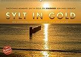 Emotionale Momente: Sylt in Gold. (Wandkalender 2018 DIN A2 quer): Die Insel Sylt hat den schönsten Sonnenuntergang, so die Meinung aller ... 14 ... Orte) [Kalender] [Apr 01, 2017] Gerlach, Ingo