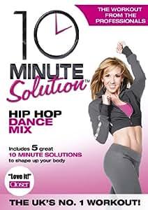 10 Minute Solution - Hip Hop Dance Mix [DVD]