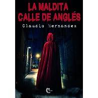 La maldita calle de Anglés par Claudio Hernández