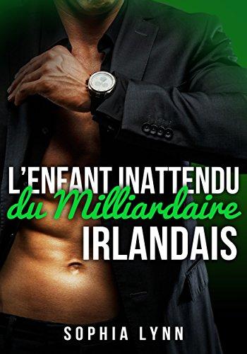 L'enfant inattendu du milliardaire Irlandais (French Edition)