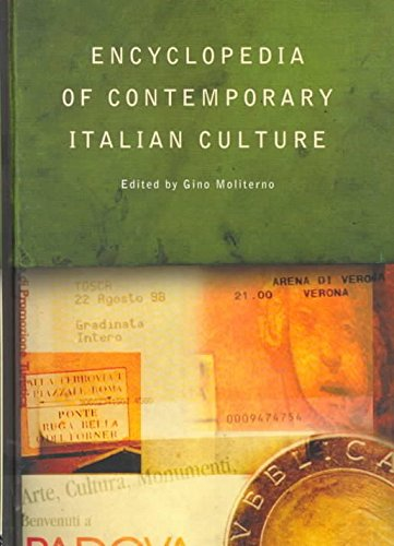 [Encyclopedia of Contemporary Italian Culture] (By: Gino Moliterno) [published: June, 2000]