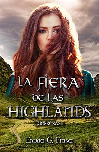 La fiera de las Highlands (Guerreras nº 2)