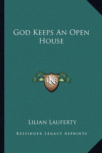 God Keeps an Open House