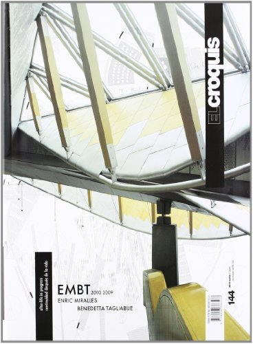 Miralles-Tagliabue 2000-2009. Ediz. inglese e spagnola: Croquis 144 - embt (2000-2009) (Revista El Croquis)