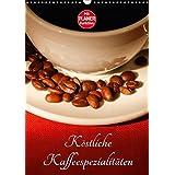 Köstliche Kaffeespezialitäten (Wandkalender 2017 DIN A3 hoch): Farbige Fotografien von Kaffeespezialitäten (Geburtstagskalender, 14 Seiten ) (CALVENDO Lifestyle)