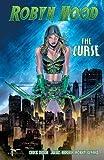 Robyn Hood: The Curse (Grimm Fairy Tales Robyn Hood)