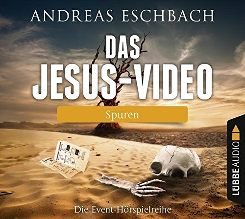 Das Jesus-Video (1) Spuren (Andreas Eschbach) Lübbe Audio 2016