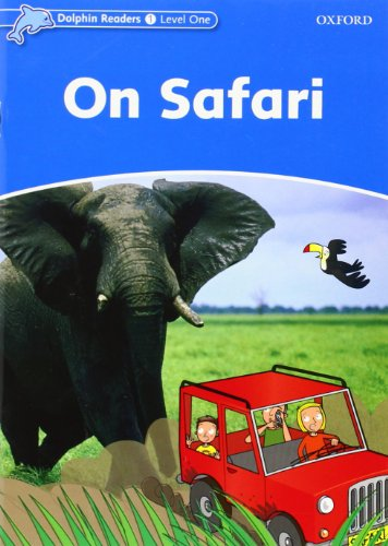 Dolphin Readers Level 1: On Safari (Dolphin readers Level one)