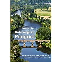 Unterwegs im Périgord