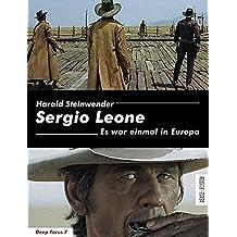 Sergio Leone: Es war einmal in Europa (Deep Focus 7)