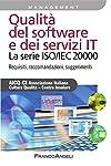 ISO/IEC 20000 è il primo standard internazionale per l'IT Service Management. Il libro ne offre una lettura che ha il pregio della concretezza e della omogeneità con il linguaggio aziendale. È indirizzato a tutte le organizzazioni che intendono dimos...