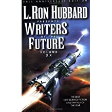 L. Ron Hubbard Presents Writers of the Future, Vol. 20 by Eric James Stone (2004-08-02)