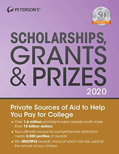 Scholarships, Grants & Prizes 2020 (Peterson's Scholarships, Grants & Prizes)