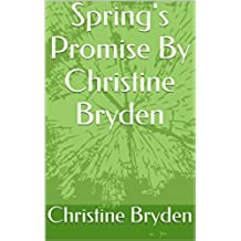 Spring's Promise By Christine Bryden (English Edition)