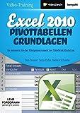 Excel 2010: Pivot-Tabellen-Grundlagen