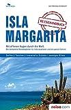 Isla Margarita Reiseführer: Das komplette Reisehandbuch
