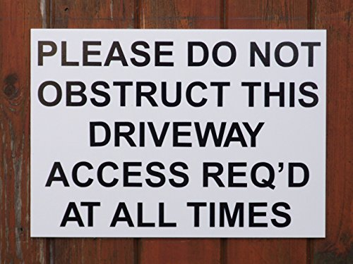 a4-please-do-not-obstruct-this-driveway-sign-size-297mm-x-210mm-x3mm-white