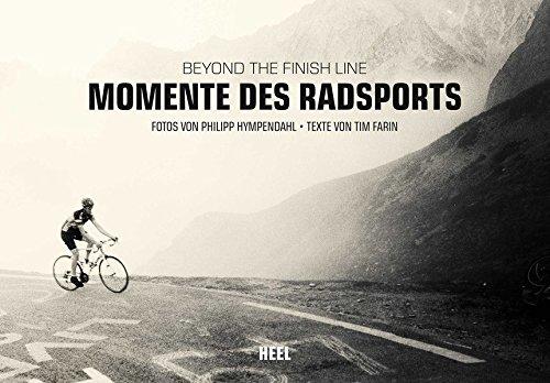 Momente des Radsports: Beyond the Finish Line