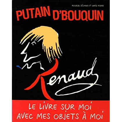 RENAUD, PUTAIN D'BOUQUIN
