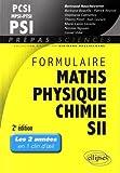 Formulaire PCSI-MPSI-PTSI PSI, mathématiques, physique-chimie, SII