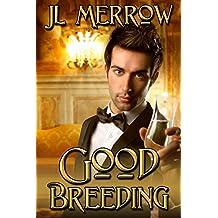 Good Breeding (English Edition)
