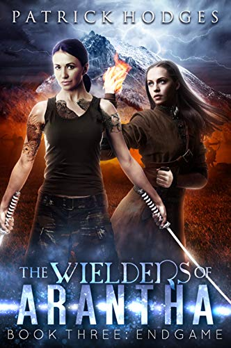 Endgame (The Wielders of Arantha Book 3) (English Edition)