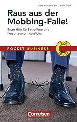 Pocket Business: Raus aus der Mobbing-Falle: Erste Hilfe für Betroffene und Personalverantwortliche