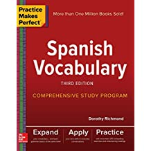 Practice Makes Perfect: Spanish Vocabulary, 3rd Edition
