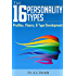 The 16 Personality Types: Profiles, Theory, & Type Development (English Edition)