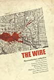 The Wire - Reconstitution collective