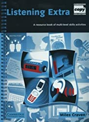Listening Extra: A Resource Book of Multi-Level Skills Activities (Cambridge Copy Collection) by Miles Craven (2004-03-25)