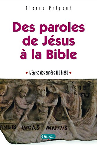 Des paroles de Jésus à la Bible par Pierre Prigent