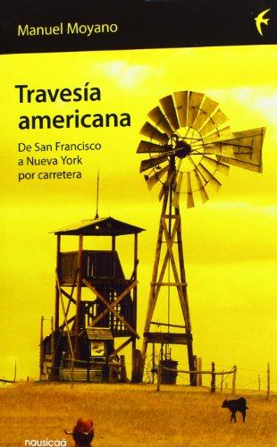 Travesía americana: de San Francisco a Nueva York (Españoles por el mundo)