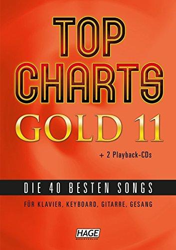 Top Charts Gold 11 (mit 2 CDs): Die 40 besten Songs für Klavier, Keyboard, Gitarre und Gesang. (Top Charts Gold / Die 40 besten Songs für Klavier, Keyboard, Gitarre und Gesang)